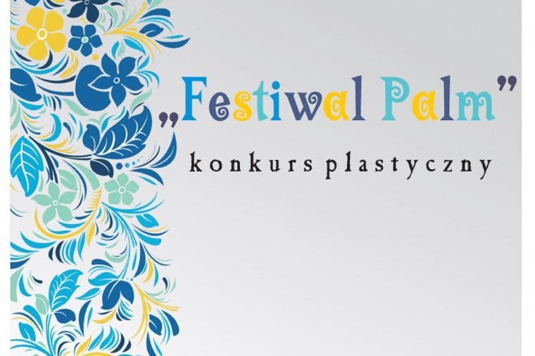 Regulamin V edycji Festiwalu Palm Wielkanocnych